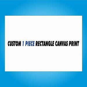 Custom Canvas Print - 1 Piece Rectangle