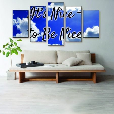 It's Nice To Be Nice Canvas Print